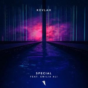 Kevlah - Special Ft. Emilia Ali